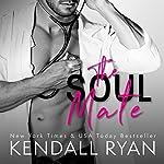 The Soul Mate | Kendall Ryan