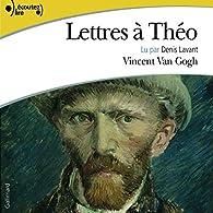 Lettres à Théo par Vincent van Gogh