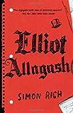 Elliot Allagash: A Novel