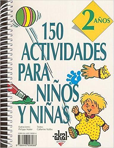 150 Actividades Para Niños Y Niñas De 2 Años por Catherine Vialles epub