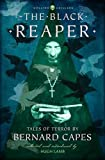 The Black Reaper: Tales of Terror by Bernard Capes (Collins Chillers) (HarperCollins Chillers)
