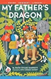 My Father's Dragon by Gannett, Ruth Stiles (2013) Paperback