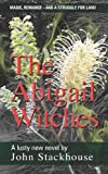 The Abigail Witches, John Stackhouse, 1460999274