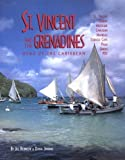Front cover for the book St. Vincent and the Grenadines: Bequia, Mustique, Canouan, Mayreau, Tobago Cays, Palm, Union, Psv : A Plural Country by Jill Bobrow