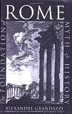 The Foundation of Rome, Alexandre Grandazzi, 080148247X
