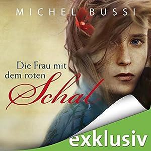 Die Frau mit dem roten Schal Hörbuch