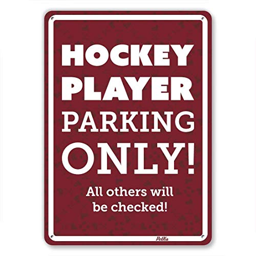 - Wall Art Decor Sign Hockey Player Parking Only All Others Will Be Checked White On Maroon Metal Tin Plaque Post Bedroom Sign