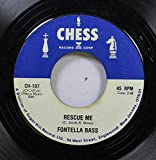 FONTELLA BASS/JAN BRADLEY 45 RPM RESCUE ME / MAMA DIDN'T LIE