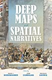 Deep Maps and Spatial Narratives