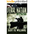 Feral Nation - Infiltration (Feral Nation Series Book 1)