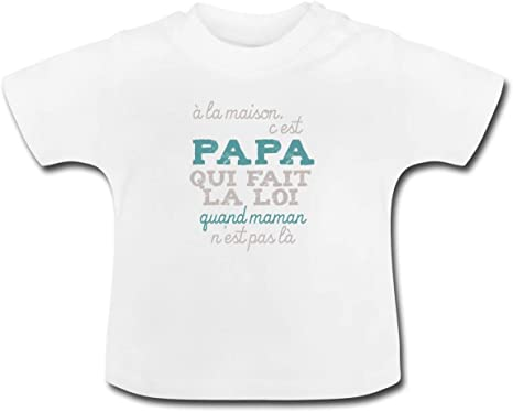Papa Fait La Loi A La Maison T Shirt Bebe Amazon Fr Vetements Et Accessoires