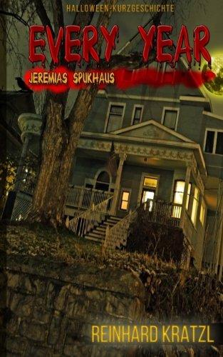 Every Year: Jeremias Spukhaus