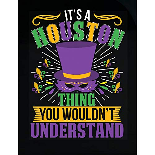 Amazing Fan Store It's a Houston Thing You Wouldn't Understand Mardi Gras Gift - Transparent Sticker