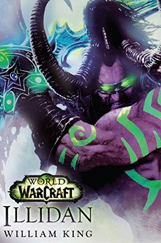 World of Warcraft: Illidan Taschenbuch – 25. Juli 2016 William King Panini 383323265X Computerspiel