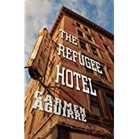 Refugee Hotel, The