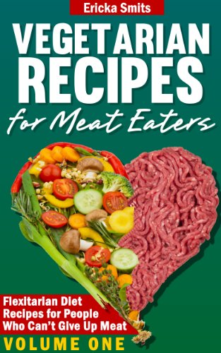 Vegetarian recipes for meat eaters flexitarian diet recipes for vegetarian recipes for meat eaters flexitarian diet recipes for people who cant give forumfinder Image collections