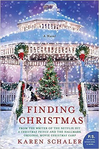 Picture A Christmas.Finding Christmas A Novel Karen Schaler 9780062883711