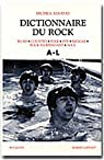 Dictionnaire du rock. Tome 1 : A à L par Assayas