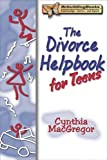 Divorce Helpbook for Teens (Rebuilding Books)