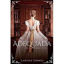 """Adequada (Série """"As Irmãs Moore"""" Livro 3)"""