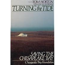 Turning the Tide: Saving The Chesapeake Bay