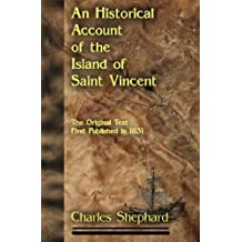 An Historical Account of the Island of Saint Vincent