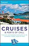 Frommer's Cruises and Ports of Call (Frommer's Complete Guides)