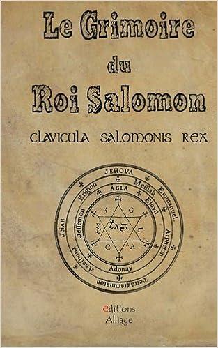 Le Grimoire du Roi Salomon: La clavicule du Roi salomon - Clavicula Salmonis Rex: Amazon.es: Le Roi Salomon, Monseigneur Barault: Libros en idiomas ...