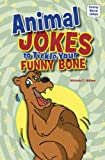 Animal Jokes to Tickle Your Funny Bone, Michele C. Hollow, 0766059855