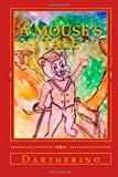 A Mouse's Tale, Dartherino, 1495349446