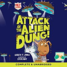 Attack of the Alien Dung: Pet Defenders Audiobook by Gareth P Jones Narrated by David Thorpe