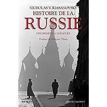 Histoire de la Russie: Des origines à nos jours