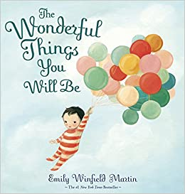 Amazon com: The Wonderful Things You Will Be (0884871130611