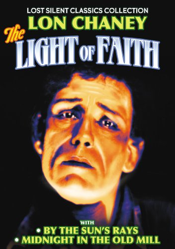 Light of Faith (1922) / By the Sun's Rays (1914) / Midnight in the Old Mill (1916)
