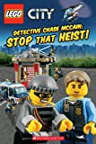 img - for LEGO  CITY: Detective Chase McCain: Stop that Heist! book / textbook / text book