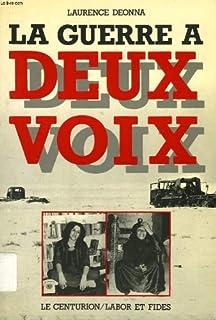 La guerre à deux voix : des femmes d'Egypte et d'Israël parlent (Prix Elle 1986)