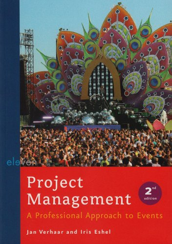 Project Management: A Professional Approach to Events (Second Edition)