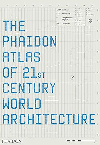 - The Phaidon Atlas of 21st Century World Architecture