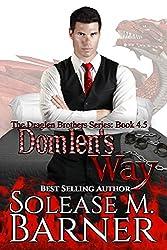 Domlen's Way: A Draglen Brothers Novella (The Draglen Brothers)