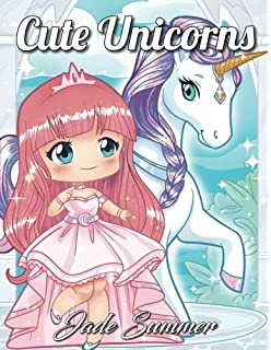 Cute Unicorns An Adult Coloring Book With Magical Fantasy Creatures Adorable Kawaii Princesses