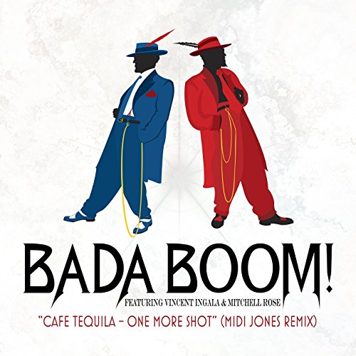 Cafe Tequila - One More Shot (Midi Jones Remix) [feat. Vincent Ingala & Mitchell Rose]