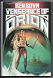 Vengeance of Orion, Ben Bova, 0312930496