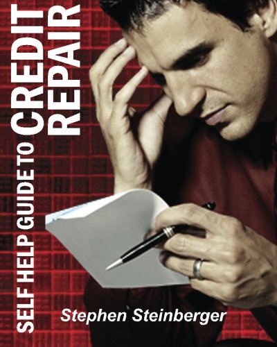 Read Online Self-Help Guide to Credit Repair: Do-It-Yourself and Save Money! (Financial Series) (Volume 1) pdf