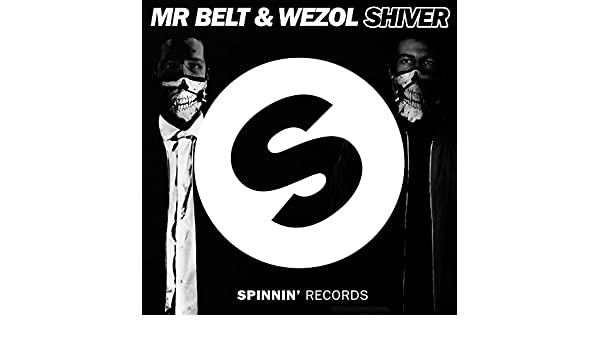 Shiver de Mr. Belt & Wezol en Amazon Music - Amazon.es