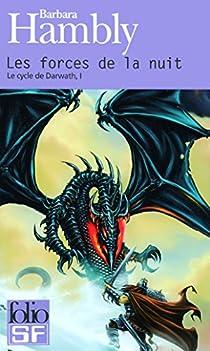 Le cycle de Darwath, Tome 1 : Les forces de la nuit par Hambly