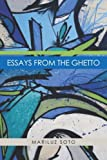 Essays from the Ghetto, Mariluz Soto, 1419619314
