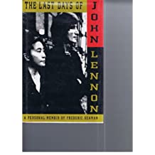 The Last Days of John Lennon: A Personal Memoir