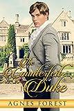 The Counterfeit Duke: A Regency Romance