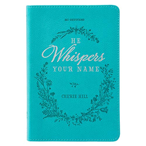 He Whispers Your Name: 365 Devotions (LuxLeather)