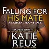 Falling for His Mate: Crescent Moon Series, Book 6
